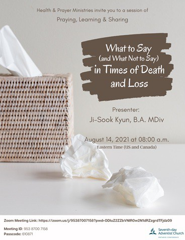 What to Say (and What Not to Say) in Times of Death and Loss Flyer